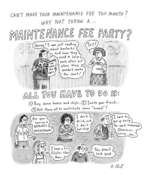 Man And Woman Drawing - Maintenance Fee Party by Roz Chast