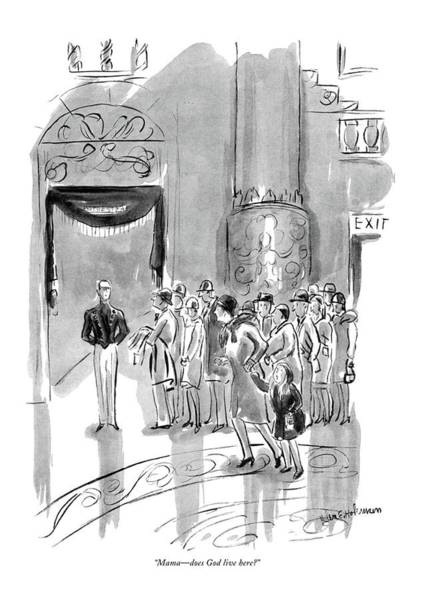 Radio City Music Hall Drawing - Mama - Does God Live Here? by Helen E. Hokinson