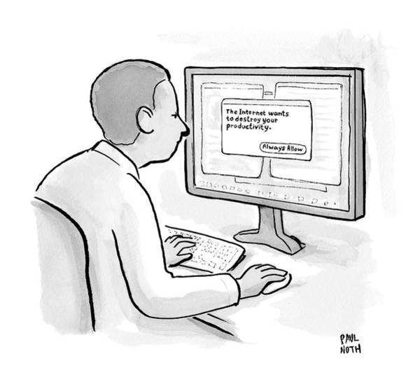 Internet Drawing - Man Looks At Computer Screen In Which An Alert by Paul Noth