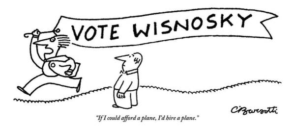 Plane Drawing - Man Runs Holding A Sign That Says by Charles Barsotti