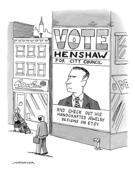 Campaign Drawing - Vote Henshaw by Joe Dator