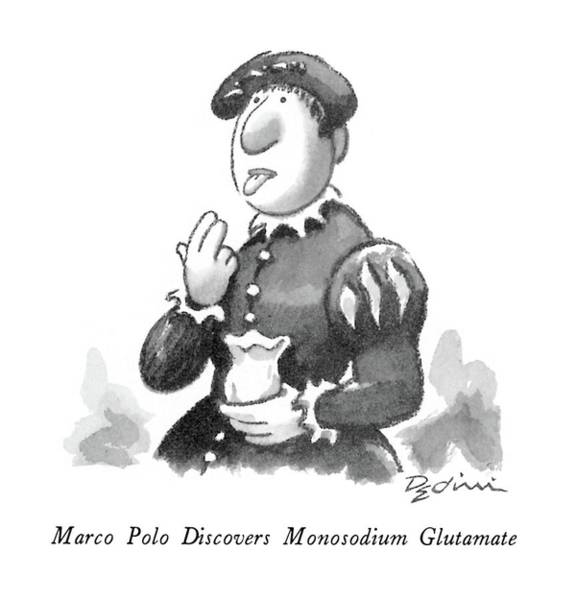 Polo Drawing - Marco Polo Discovers Monosodium Glutamate by Eldon Dedini