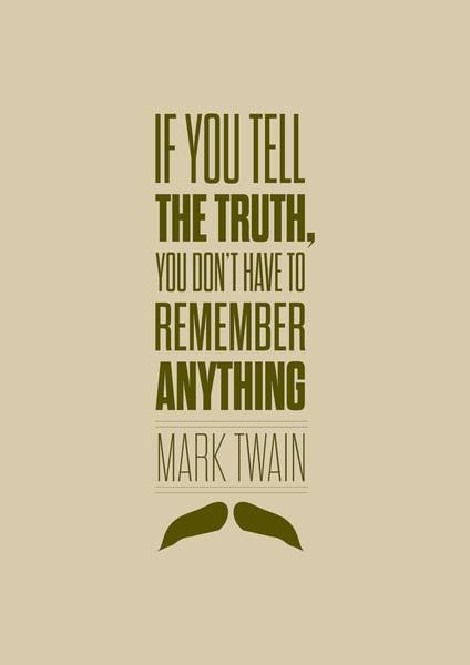 Wall Art - Digital Art - Mark Twain Quote Truth Life Modern Typographic Print Quotes Poster by Lab No 4 - The Quotography Department