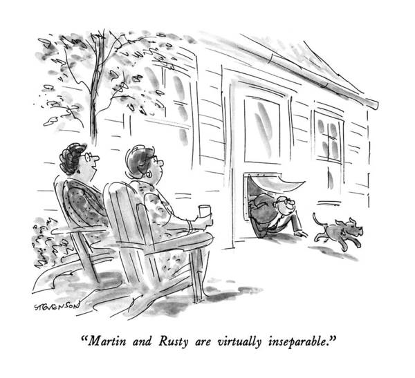 April 2nd Drawing - Martin And Rusty Are Virtually Inseparable by James Stevenson