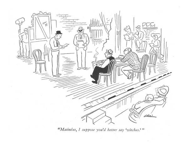 Senior Drawing - Matinees, I Suppose You'd Better Say 'witches.' by  Alain