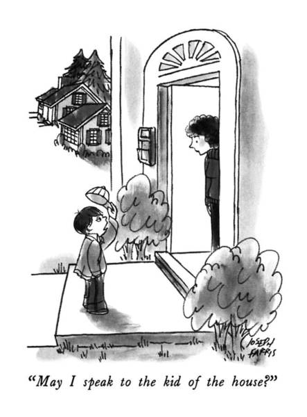 Suburb Drawing - May I Speak To The Kid Of The House? by Joseph Farris