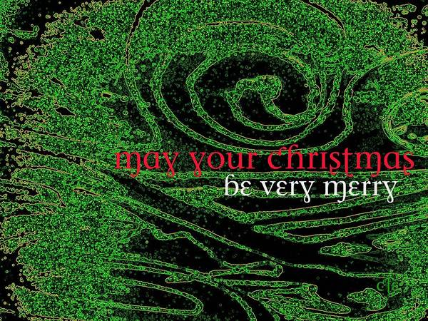 Digital Art - May Your Christmas Be Very Merry by Cleaster Cotton