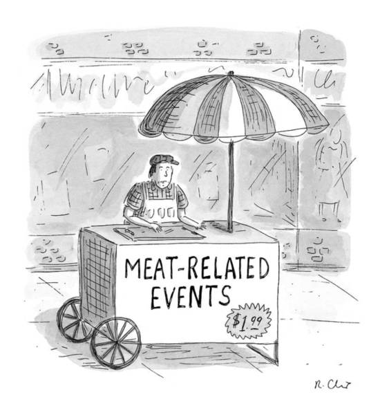 Vendor Drawing - Meat-related Events by Roz Chast