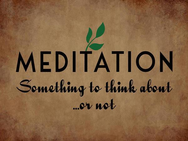 Buddhism Digital Art - Meditation by Flo Karp