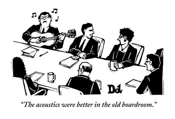 Meeting Drawing - Members At A Board Meeting Sit. One Man by Drew Dernavich