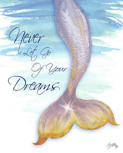Mermaid Painting - Mermaid Tail II (never Let Go Of Dreams) by Elizabeth Medley