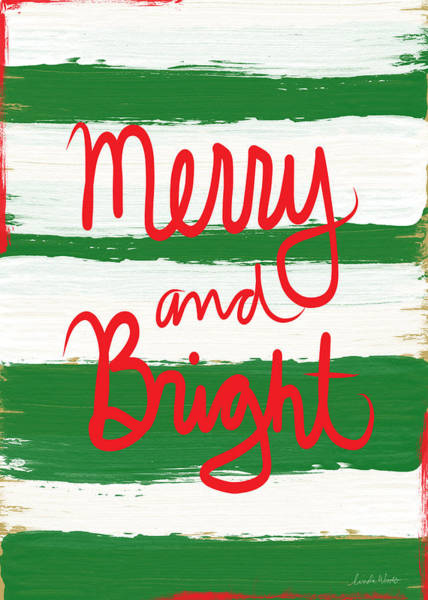 Holiday Wall Art - Mixed Media - Merry And Bright- Greeting Card by Linda Woods