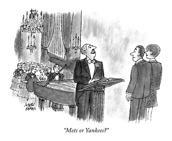 Restaurant Drawing - Mets Or Yankees? by Joseph Farris