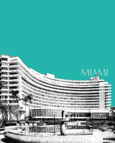 Miami Digital Art - Miami Skyline Fontainebleau Hotel - Teal by DB Artist