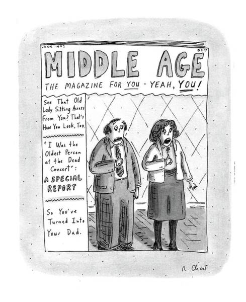 Frightening Drawing - Middle Age The Magazine For You - Yeah by Roz Chast