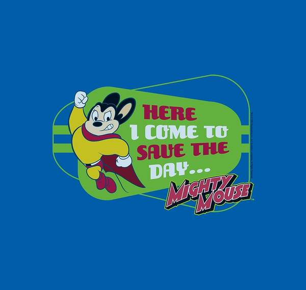 Wall Art - Digital Art - Mighty Mouse - Here I Come by Brand A
