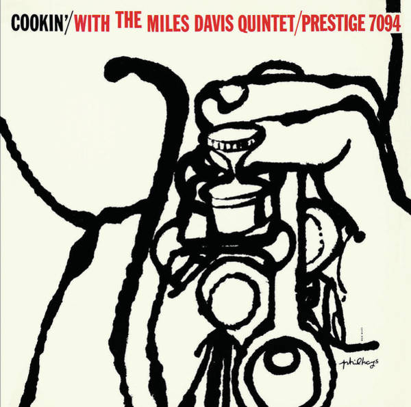 Wall Art - Digital Art - Miles Davis Quintet -  Cookin' With The Miles Davis Quintet [rudy Van Gelder Remaster] by Concord Music Group