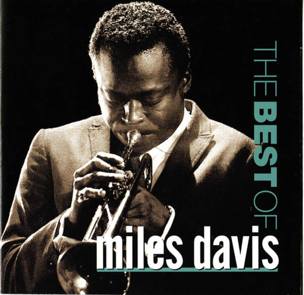 Wall Art - Digital Art - Miles Davis -  The Best Of Miles Davis by Concord Music Group