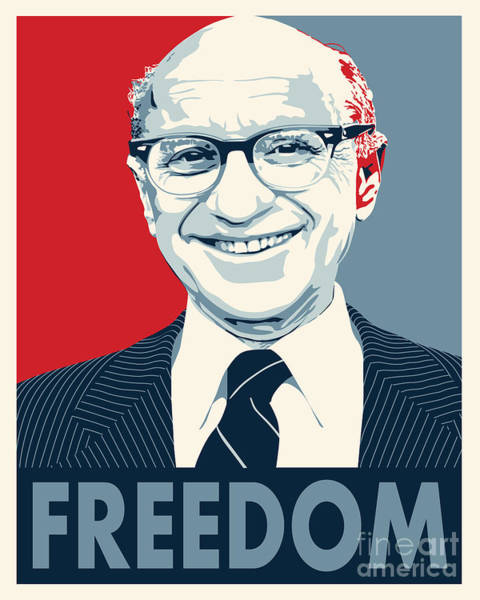 Capitalism Digital Art - Milton Friedman by John Lehman