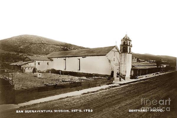Photograph - Mission San Buenaventura Ventura California Circa 1890 by California Views Archives Mr Pat Hathaway Archives