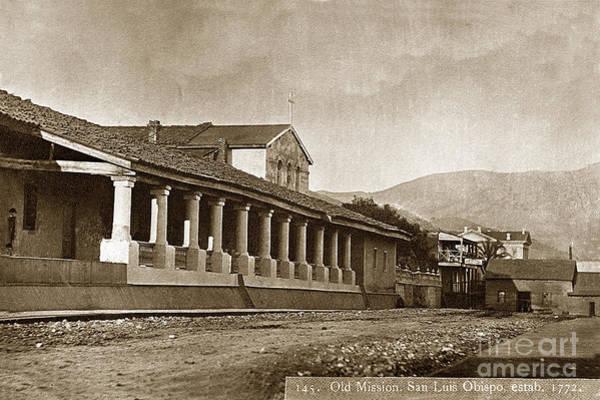 Photograph - Mission San Luis Obispo California  Circa 1880 by California Views Archives Mr Pat Hathaway Archives