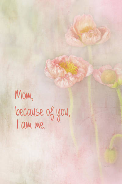 Wall Art - Painting - Mom Because Of You I Am Me by Ramona Murdock