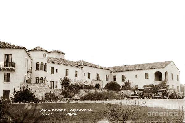 Photograph - Monterey  Hospital At 576 Hartnell Street Circa 1939 by California Views Archives Mr Pat Hathaway Archives