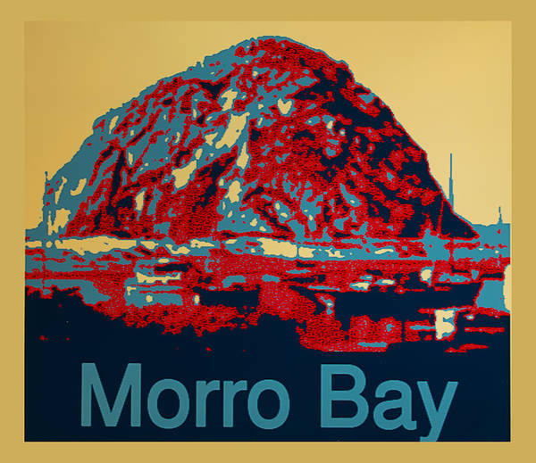 Morro Bay Digital Art - Morro Bay by Barbara Snyder