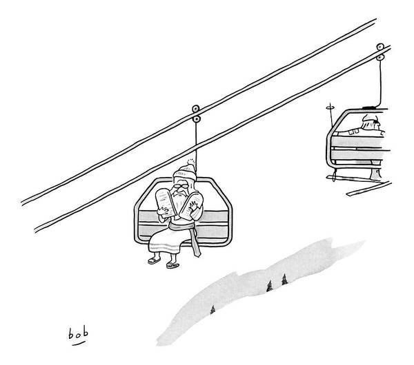 Religion Drawing - Moses Travels Down A Mountain On A Ski-lift by Bob Eckstein