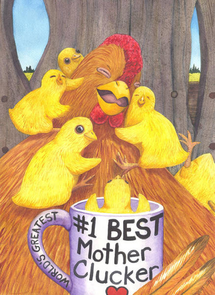 Painting - Mother Clucker by Catherine G McElroy