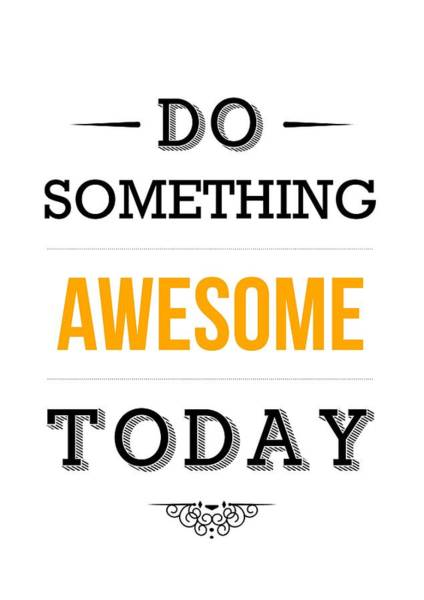 Wall Art - Digital Art - Motivational Typography Poster by Lab No 4 - The Quotography Department