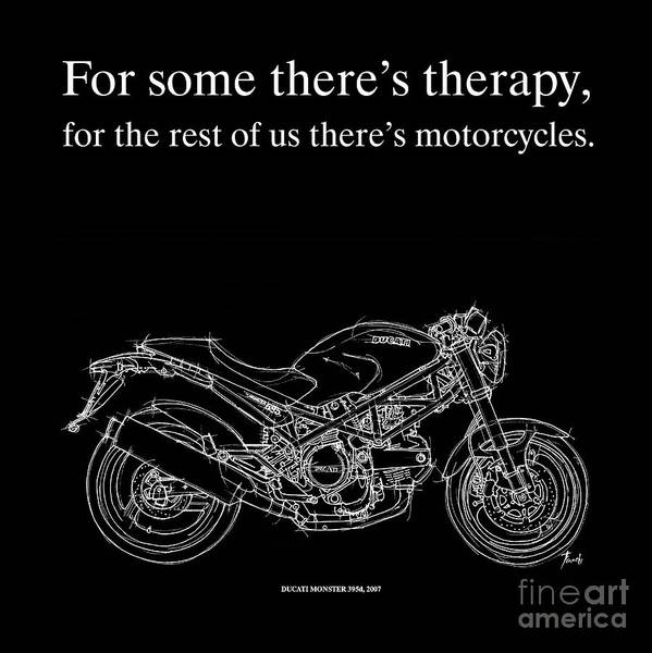 Wall Art - Drawing - Motorcycle Quote 1 - Ducati Monster by Drawspots Illustrations