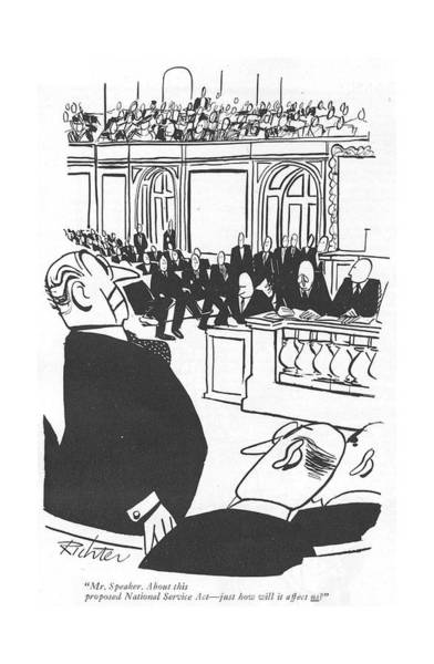Wall Art - Drawing - Mr. Speaker. About This Proposed National Service by Mischa Richter