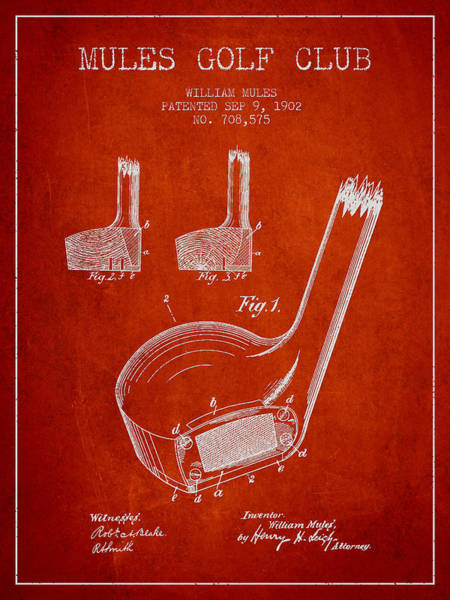 Pga Digital Art - Mules Golf Club Patent Drawing From 1902  - Red by Aged Pixel