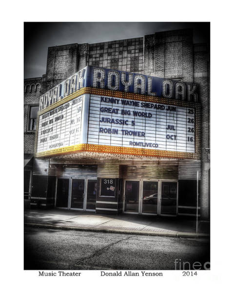 Royal Oak Photograph - Music Theater by Donald Yenson