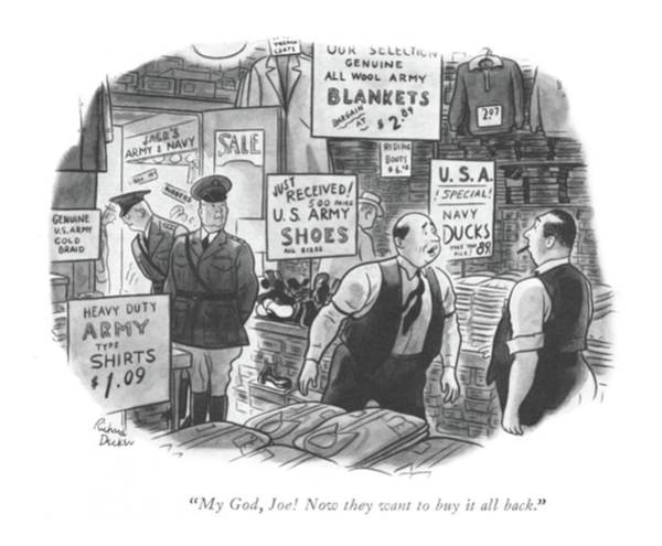 Retail Drawing - My God, Joe! Now They Want To Buy It All Back by Richard Decker