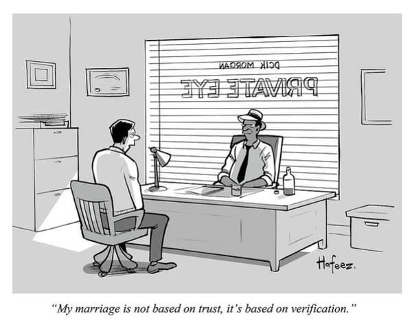 Office Furniture Drawing - My Marriage Is Not Based On Trust by Kaamran Hafeez
