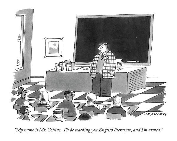March 14th Drawing - My Name Is Mr. Collins.  I'll Be Teaching by Mick Stevens