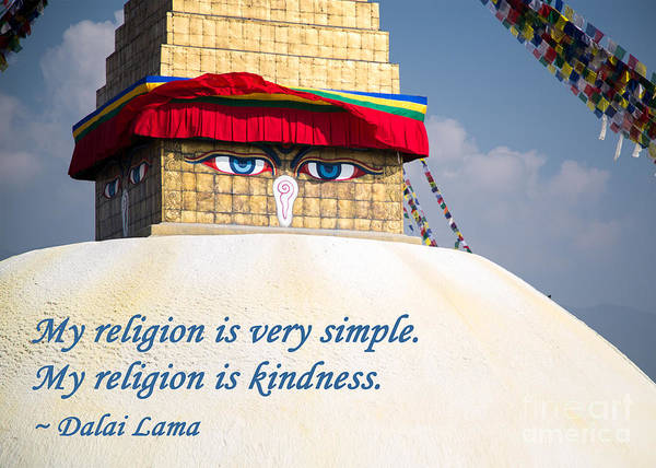 Dalai Lama Wall Art - Photograph - My Religion Is Kindness by Mindah-Lee Kumar