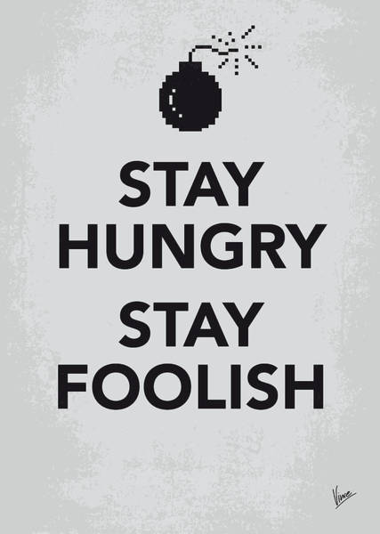 Quote Digital Art - My Stay Hungry Stay Foolish Poster by Chungkong Art