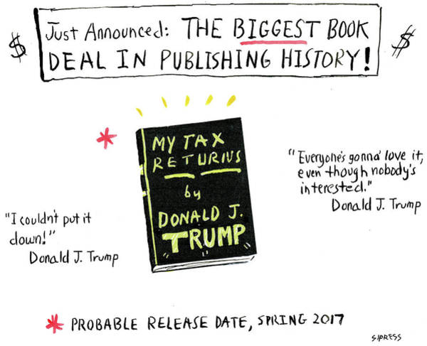 Book Illustration Drawing - My Tax Returns By Donald J Trump by David Sipress