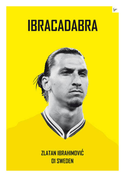 South America Digital Art - My Zlatan Soccer Legend Poster by Chungkong Art