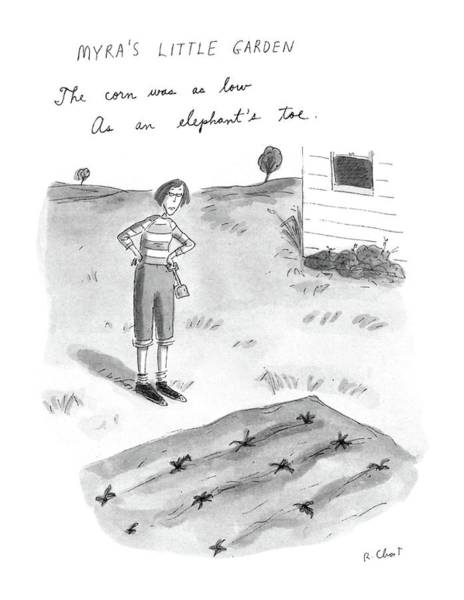 July 13th Drawing - Myra's Little Garden by Roz Chast