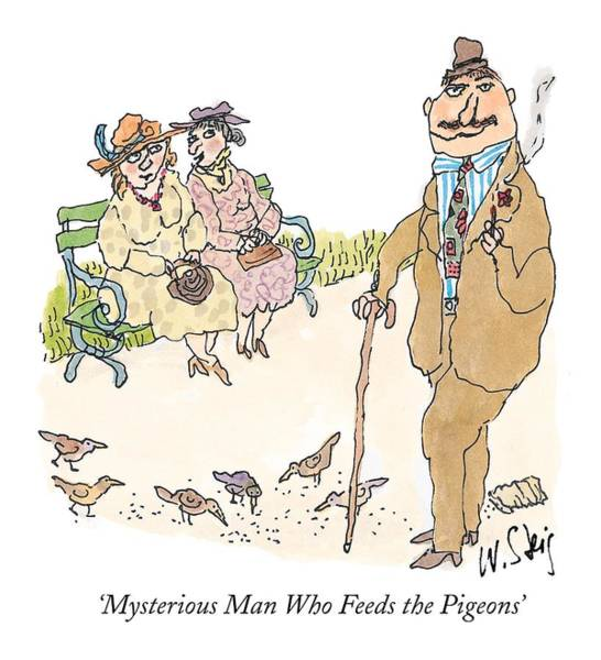Feeding Drawing - 'mysterious Man Who Feeds The Pigeons' by William Steig