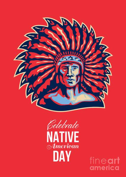 Indian Brave Digital Art - Native American Day Celebration Retro Poster Card by Aloysius Patrimonio