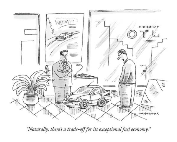 Auto Drawing - Naturally, There's A Trade-off by Mick Stevens
