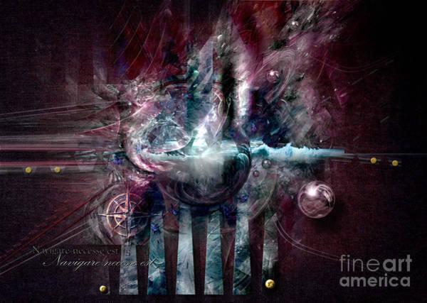 Digital Art - Navigare Necesse Est by Alexa Szlavics
