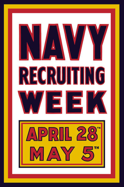 Political Propaganda Mixed Media - Navy Recruiting Week  by War Is Hell Store