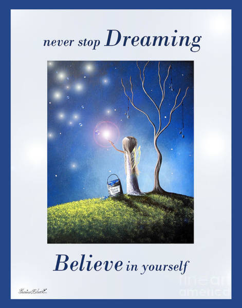 Wall Art - Painting - Never Stop Dreaming By Shawna Erback by Erback Art