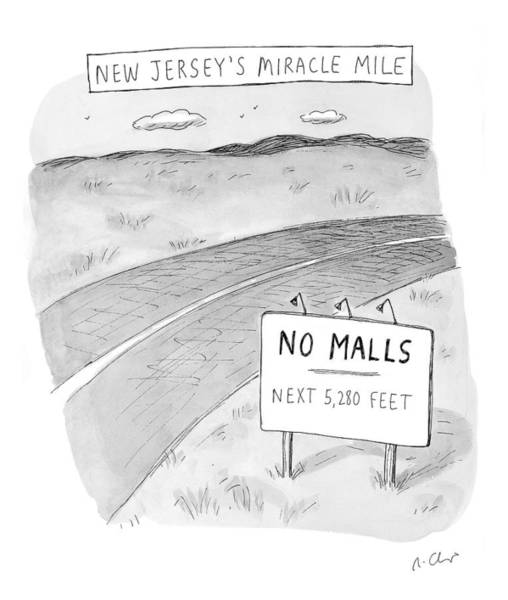 Miracle Drawing - New Jersey's Miracle Mile by Roz Chast